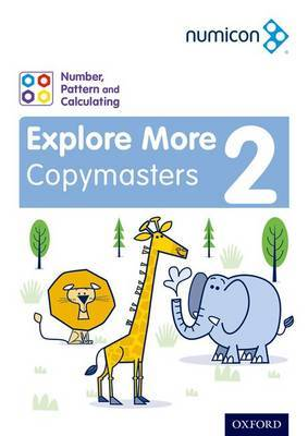 Numicon: Number, Pattern and Calculating 2 Explore More Copymasters by Ruth Atkinson