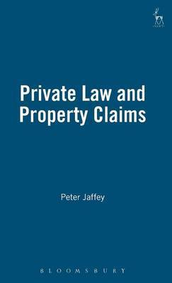 Private Law and Property Claims by Peter Jaffey image