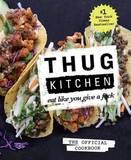 Thug Kitchen by Michelle Davis