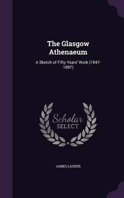 The Glasgow Athenaeum by James Lauder image