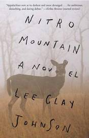 Nitro Mountain by Lee Clay Johnson