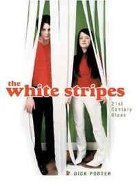 The White Stripes by Dick Porter