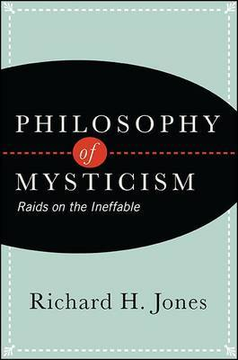 Philosophy of Mysticism by Richard H Jones image