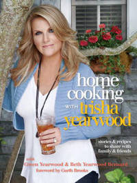 Home Cooking With Trisha Yearwood by Trisha Yearwood image