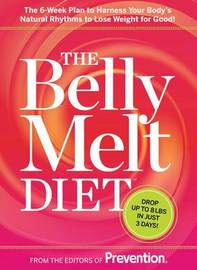 The Belly Melt Diet by Prevention Magazine