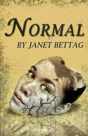 Normal by Janet Y Bettag