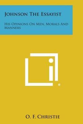 essayist his johnson man manners morals opinion