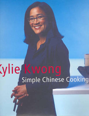 Simple Chinese Cooking by Kylie Kwong image