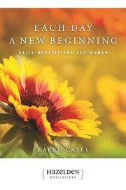 Each Day A New Beginning by Karen Casey