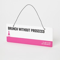Say It Plaque Prosecco