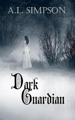 Dark Guardian by A L Simpson