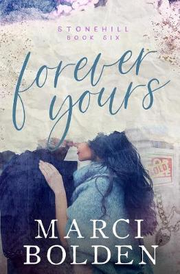 Forever Yours by Marci Bolden