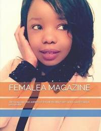 Femalea Magazine by Nester Kadzviti Murira