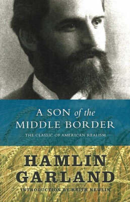 A Son of the Middle Border by Hamlin Garland image