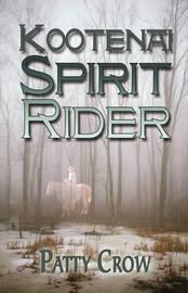 Kootenai Spirit Rider by Patty Crow image