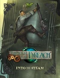 Through The Breach RPG: Into The Steam Sourcebook