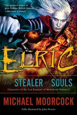 Elric the Stealer of Souls by Michael Moorcock image
