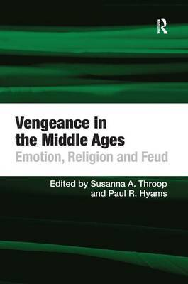 Vengeance in the Middle Ages by Paul R. Hyams