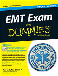 EMT Exam For Dummies with Online Practice by Arthur Hsieh
