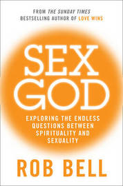 Sex God by Rob Bell