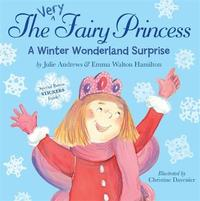 The Very Fairy Princess: A Winter Wonderland Surprise by Julie Andrews image