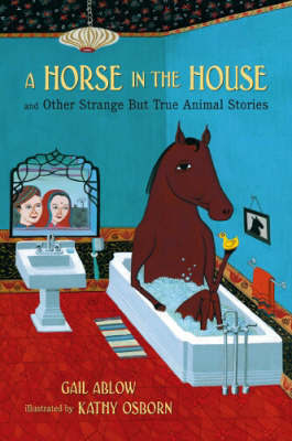 Horse In The House by Gail Ablow image