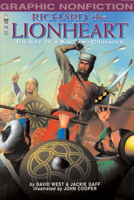 Richard the Lionheart: The Life of a King and Crusader by David West image