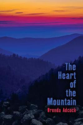 The Heart of the Mountain by Brenda Adcock image