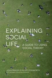 Explaining Social Life by Julia Parker image