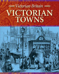 Victorian Towns by Stewart Ross image