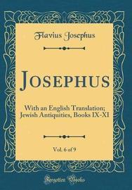 Josephus, Vol. 6 of 9 by Flavius Josephus image