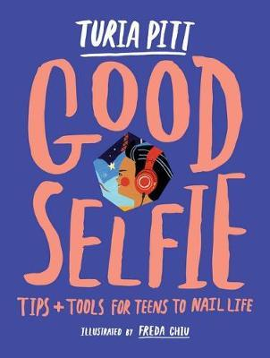 The Good Selfie by Turia Pitt image