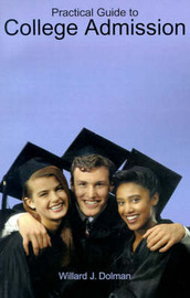 Practical Guide to College Admission by Willard J. Dolman image