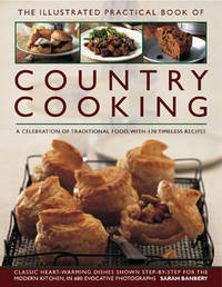 The Illustrated Practical Book of Country Cooking by Sarah Banbery image