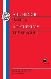 The Seagull by A.P. Chekhov