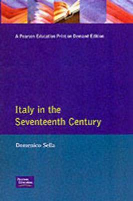 Italy in the Seventeenth Century by Domenico Sella image