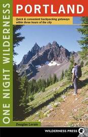 One Night Wilderness: Portland by Douglas Lorain