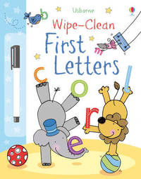 Wipe-Clean First Letters by Felicity Brooks