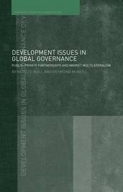 Development Issues in Global Governance by Benedicte Bull