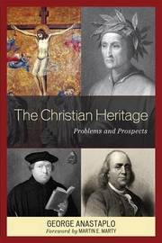 The Christian Heritage by George Anastaplo image