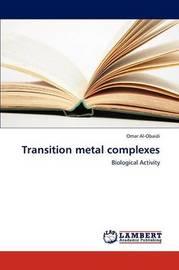 Transition Metal Complexes by Al-Obaidi Omar