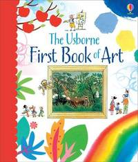 The First Book of Art by Rosie Dickins