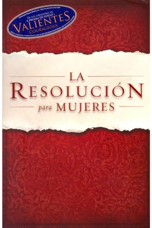La Resolucion Para Mujeres by Priscilla Shirer