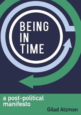Being in Time by Gilad Atzmon