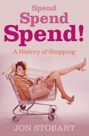 Spend Spend Spend by Jon Stobart image
