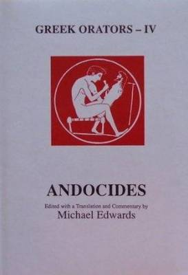 Greek Orators IV: Andocides by M Edwards image