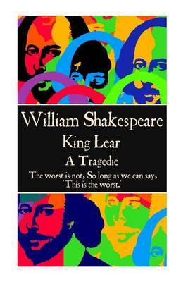 William Shakespeare - King Lear by William Shakespeare