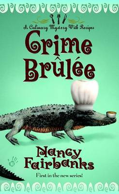 Crime Brulee by Nancy Fairbanks image