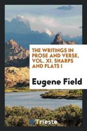The Writings in Prose and Verse, Vol. XI. Sharps and Flats I by Eugene Field image