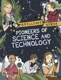 Brilliant Women: Pioneers of Science and Technology by Georgia Amson-Bradshaw